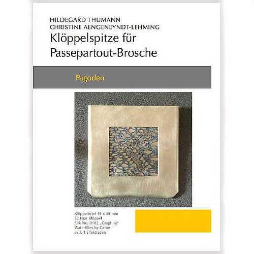 Klöppelbriefe für Passepartout-Brosche, Pagoden