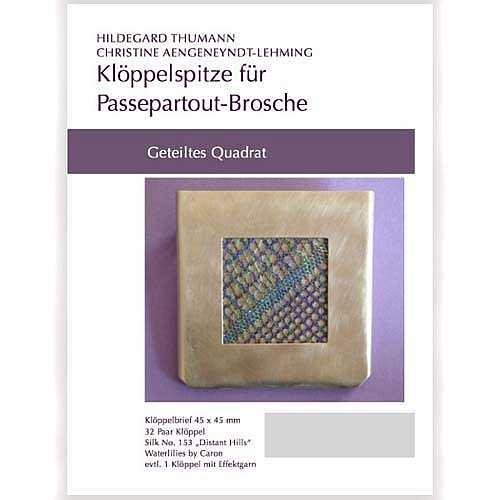 Klöppelbriefe für Passepartout-Brosche, Geteiltes Quadrat