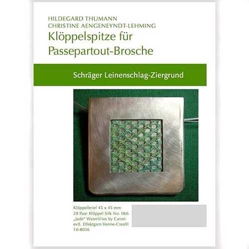 Klöppelbriefe für Passepartout-Brosche, schräger Leinenschlag Ziergrund