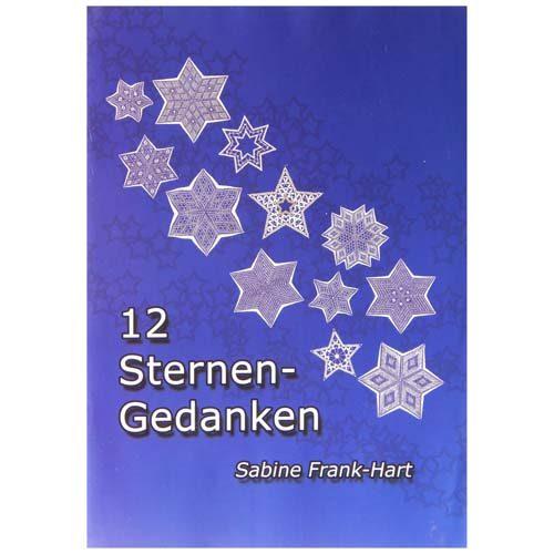 12 Sternengedanken ~ Sabine Frank-Hart - in der Klöppelwerkstatt erhältlich