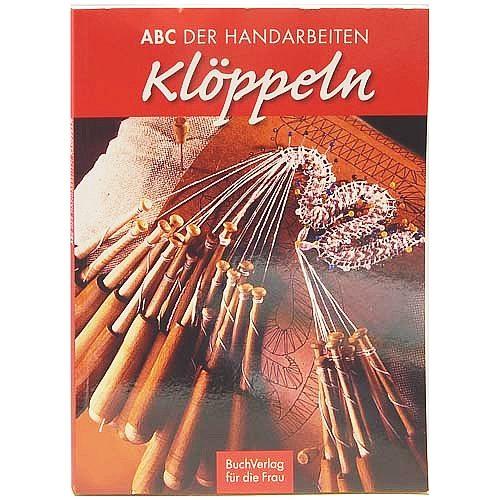 ABC der Handarbeiten KLÖPPELN ~ Buchverlag für die Frau - in der Klöppelwerkstatt erhältlich