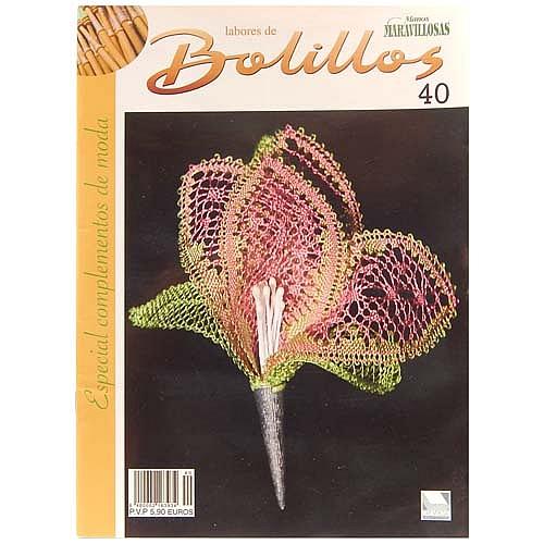 Labores de BOLILLOS 40, eine spanische Zeitschrift, Klöppelbriefe zu unterschiedlichen Themen, wie Torchon, Schals, Fächer, Taschen, Bänderspitze, usw. in der Klöppelwerkstatt erhältlich.