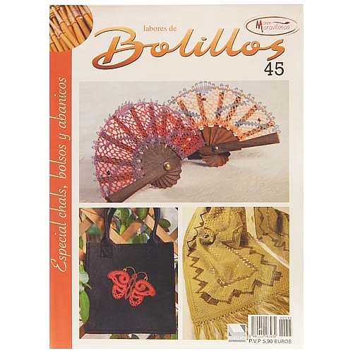 Labores de BOLILLOS 45, eine spanische Zeitschrift, Klöppelbriefe zu unterschiedlichen Themen, wie Torchon, Schals, Fächer, Taschen, Bänderspitze, usw. in der Klöppelwerkstatt erhältlich.