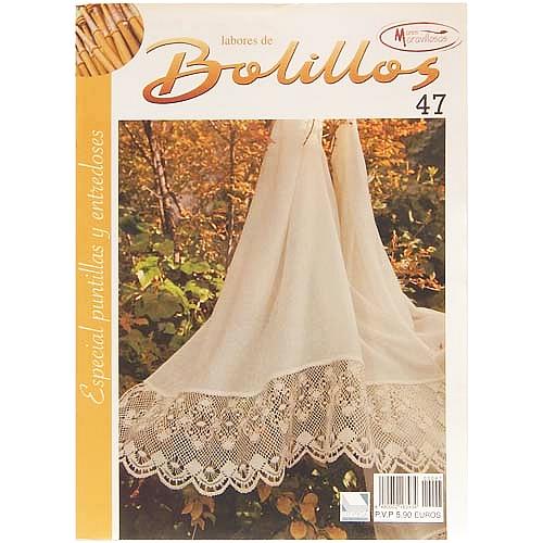 Labores de BOLILLOS 47, eine spanische Zeitschrift, Klöppelbriefe zu unterschiedlichen Themen, wie Torchon, Schals, Fächer, Taschen, Bänderspitze, usw. in der Klöppelwerkstatt erhältlich.