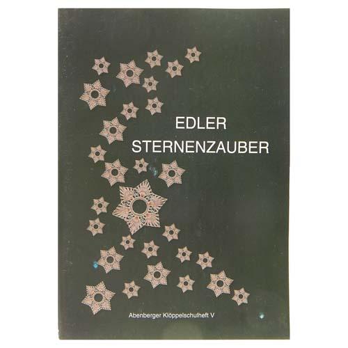 Edler Sternenzauber ~ Abenberger Klöppelschulheft V, in der Klöppelwerkstatt erhältlich