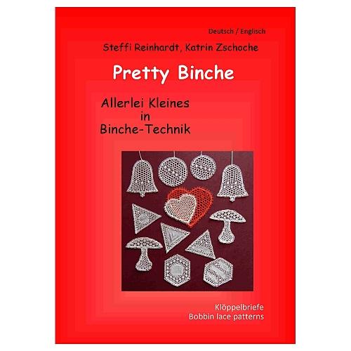 Pretty Binche ~ Steffi Reinhardt & Katrin Zschoche, Buch ist in der Klöppelwerkstatt erhältlich.