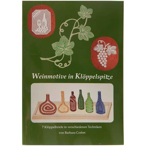 Weinmotive in Klöppelspitze ~ Barbara Corbet - in der Klöppelwerkstatt erhältlich