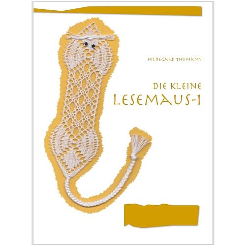 Die kleine Lesemaus 1, Klöppelbrief von Hildegard Thumann in der Klöppelwerkstatt