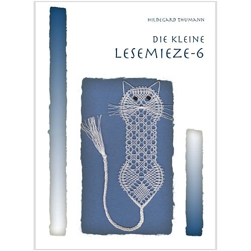Die kleine Lesemieze 6, Klöppelbrief von Hildegard Thumann in der Klöppelwerkstatt
