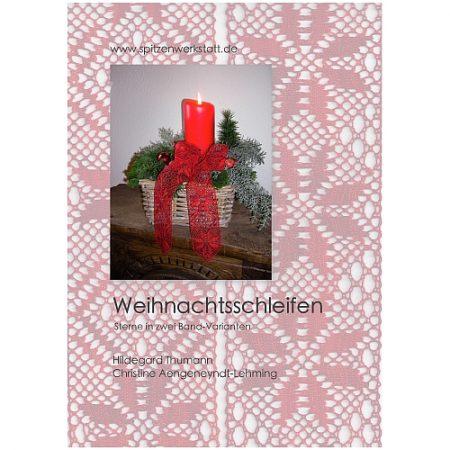 Weihnachtsschleife, 2 Klöppelbriefe von Hildegard Thumann und Christine Aengenyendt-Lehming
