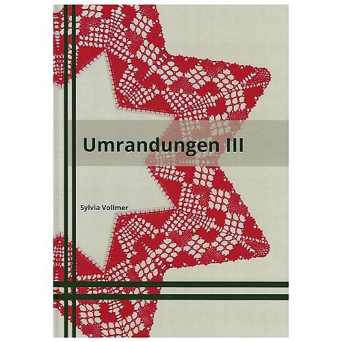Umrandungen 3 ~ Sylvia Vollmer, Klöppelwerkstatt, 20 Entwürfe und 25 Briefe für unterschiedliche Formen, alle in Torchontechnik