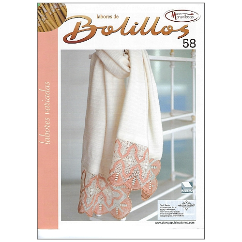 Labores de BOLILLOS Nr. 58, eine spanische Zeitschrift, Klöppelbriefe zu unterschiedlichen Themen, wie Torchon, Schals, Fächer, Taschen, Bänderspitze, usw. in der Klöppelwerkstatt erhältlich.