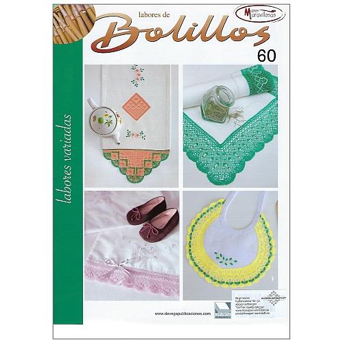 Labores de BOLILLOS Nr. 60, eine spanische Zeitschrift, Klöppelbriefe zu unterschiedlichen Themen, wie Torchon, Schals, Fächer, Taschen, Bänderspitze, usw. in der Klöppelwerkstatt erhältlich.