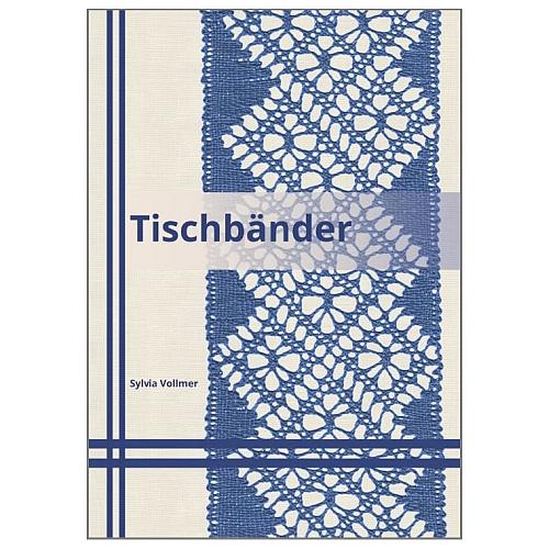 Tischbänder - Sylvia Vollmer, Tischbänder in Torchontechnik, in der Klöppelwerkstatt erhältlich