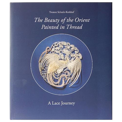 The Beauty of the Orient Painted in Thread - Yvonne Scheele-Kerkhof in der Klöppelwerkstatt erhältlich