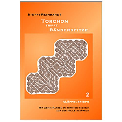 Torchon trifft Bänderspitze Teil 2 ~ Steffi Reinhardt - Teil 2 = Klöppelbriefe Mit wenig Paaren in Torchon-Technik auf der Rolle klöppeln, in der Klöppelwerkstatt erhältlich