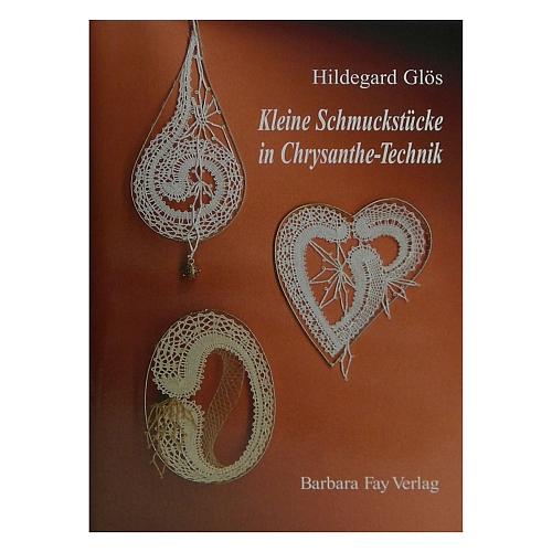 Kleine Schmuckstücke in Chrysanthe Technik ~ Hildegard Glös in der Klöppelwerkstatt