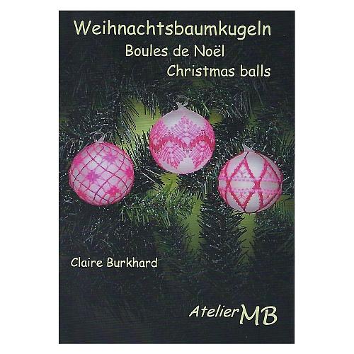 Weihnachtsbaumkugeln Autorin: Claire Burkhard 7 Muster für Weihnachtskugeln mit Detailzeichnungen und Klöppelbriefe, in der Klöppelwerkstatt erhältlich.