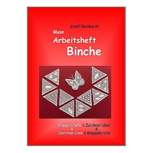 Mein Arbeitsheft Binche ~ Steffi Reinhardt, Buch in der Klöppelwerkstatt erhältlich.