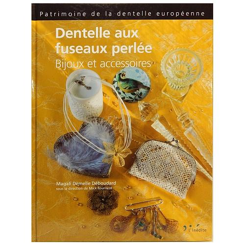 Dentelle aux fuseaux perlée ~ Mick Fouriscot - Bijoux et accessoires, in der Klöppelwerkstatt erhältlich