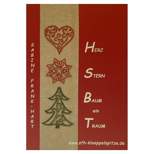 Herz Stern Baum ein Traum ~ Sabine Frank Hart, Sterne, Herzen, Tannenbäume, n der Klöppelwerkstatt