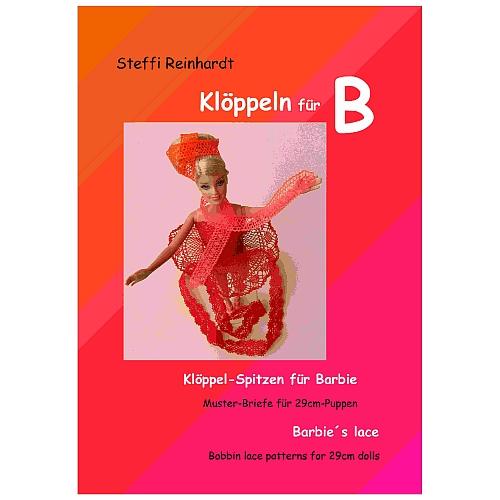 Klöppeln für Barbie ~ Steffi Reinhardt -Klöppelspitzen für Barbie - Muster-Briefe für 29cm-Puppen, in der Klöppelwerkstatt erhältlich