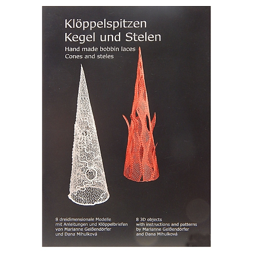 Klöppelspitzen Kegel und Stelen ~ Marianne Geißendörfer, 3D-Modelle zum klöppeln, Klöppelwerkstatt