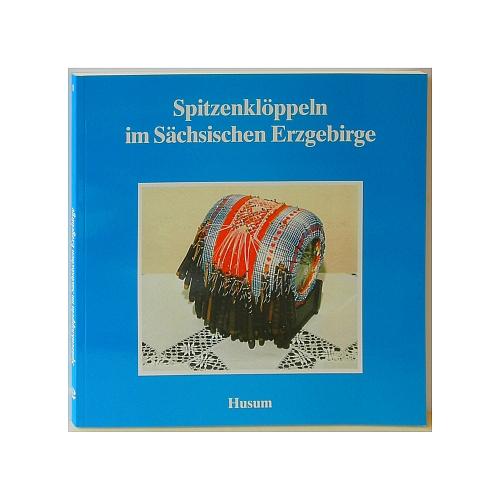 Spitzenklöppeln im Sächsischen Erzgebirge, in der Klöppelwerkstatt