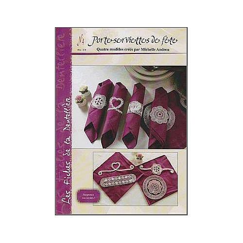 Porte serviettes de fete n°4, Le biscornu en dentelle ~ Michelle Andreu, Klöppelbrief und Anleitung für 4 Serviertenhalter, Klöppelwerkstatt, Klöppeln
