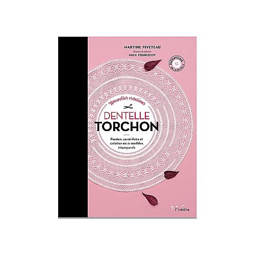 Dentelle Torchon 2 ~ Piveteau/Fouriscot Passion, Savoir-Faire et Creation en 21 Modèles Intemporels, Torchontechnik Band 2 in der Klöppelwerkstatt erhältlich