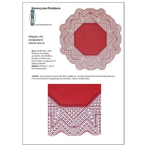 Klöppelbrief Anhäkelform Achteck ~ Marie-Luise Prinzhorn, für das Lochranddeckchen von der Firma Zweigart ist in der Klöppelwerkstatt erhältlich.