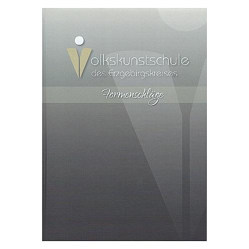 Formenschläge ~ Volkskunstschule d. Erzgebirgskreises, Ein Buch mit Step by Step Anleitung, Formenschläge in allen Variationen, in der Klöppelwerkstatt erhältlich, Technisches Handbuch Klöppeln