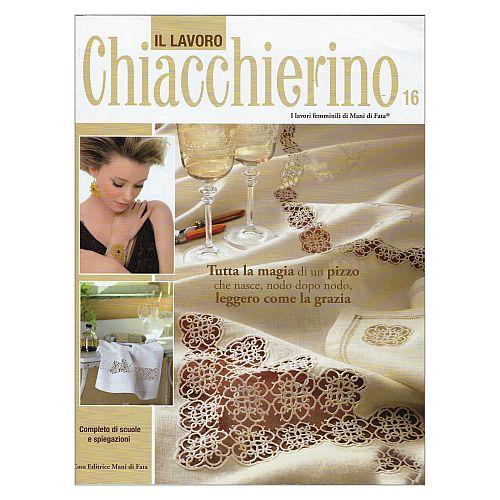 Chiacchierino 16, Occhi, Spitze, Schiffchenarbeit, Tatting, Frivolité, Eine italienische Zeitschrift die in loser Folge erscheint, in der Klöppelwerkstatt erhältlich