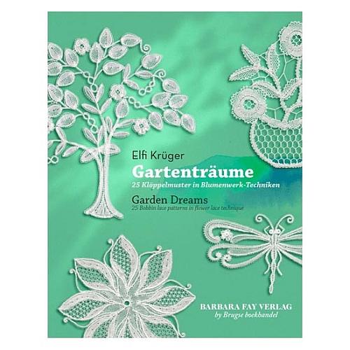 Gartenträume - Garden dreams ~ Elfi Krüger,