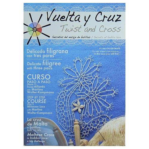 Vuelta Y Cruz - Twist and Cross – Heft Nr. 13, spanische Klöppel-Zeitschrift, in der Klöppelwerkstatt erhältlich, Spitzen-Techniken, klöppeln, Klöppelbriefe mit Abbildungen und technischen Zeichnungen.