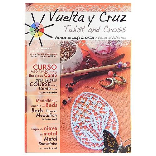 Vuelta Y Cruz - Twist and Cross – Heft Nr. 21, spanische Klöppel-Zeitschrift, in der Klöppelwerkstatt erhältlich, Spitzen-Techniken, klöppeln, Klöppelbriefe mit Abbildungen und technischen Zeichnungen.