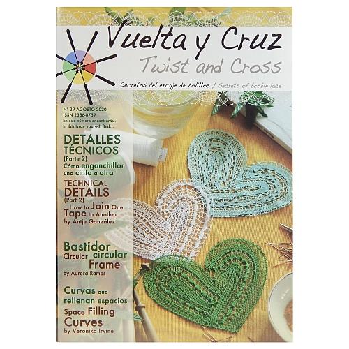 Vuelta Y Cruz - Twist and Cross – Heft Nr. 29, spanische Klöppel-Zeitschrift, in der Klöppelwerkstatt erhältlich, Spitzen-Techniken, klöppeln, Klöppelbriefe mit Abbildungen und technischen Zeichnungen.