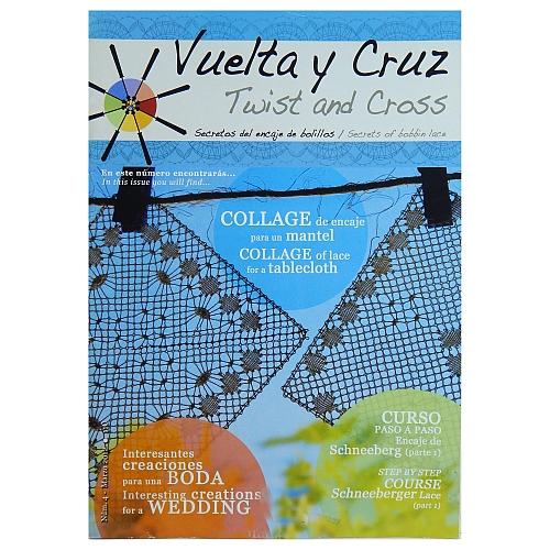 Vuelta Y Cruz - Twist and Cross – Heft Nr. 4, spanische Klöppel-Zeitschrift, in der Klöppelwerkstatt erhältlich, Spitzen-Techniken, klöppeln, Klöppelbriefe mit Abbildungen und technischen Zeichnungen.