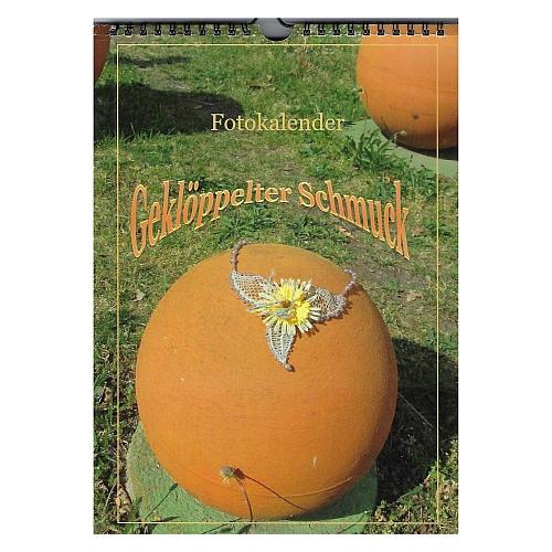 Fotokalender - Geklöppelter Schmuck ~ Klöppelwerkstatt, Immerwährender Kalender ohne Jahreszahl, 12 Schmuckstücke mit Klöppelbriefe, klöppeln