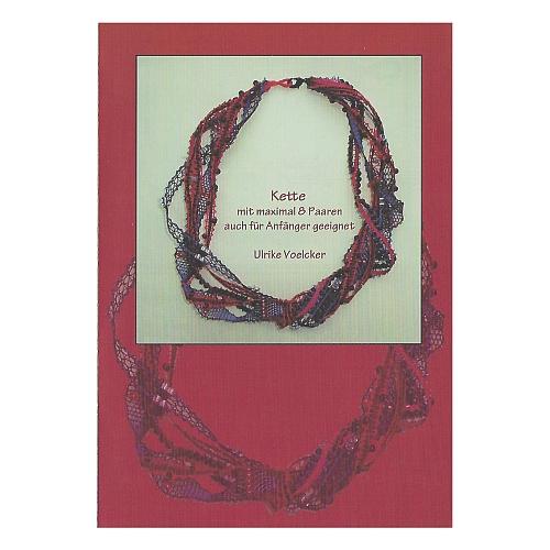 Klöppelbrief Kette mit max. 8 Paaren ~ Ulrike Voelcker, 3 oder mehr Bänder, klöppeln, in der Klöppelwerkstatt erhältlich