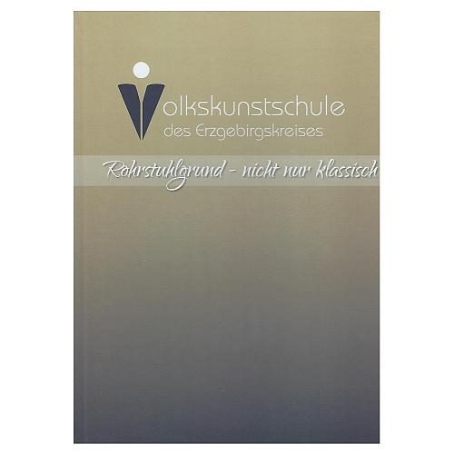 Rohrstuhlgrund-nicht nur klassisch ~ Volkskunstschule d. ERZ ~ Klöppelwerkstatt, Rohrstuhlgrund, Varianten und Gestaltungsmöglichkeiten, klöppeln