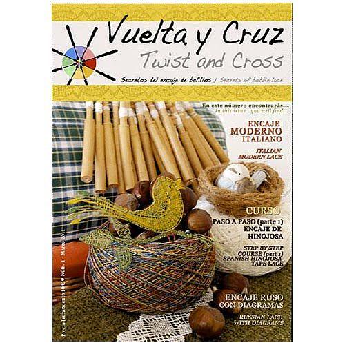 Vuelta Y Cruz - Twist and Cross – Heft Nr. 1, spanische Klöppel-Zeitschrift, in der Klöppelwerkstatt erhältlich, Spitzen-Techniken, klöppeln, Klöppelbriefe mit Abbildungen und technischen Zeichnungen.