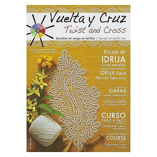 Vuelta Y Cruz - Twist and Cross – Heft Nr. 10, spanische Klöppel-Zeitschrift, in der Klöppelwerkstatt erhältlich, Spitzen-Techniken, klöppeln, Klöppelbriefe mit Abbildungen und technischen Zeichnungen.