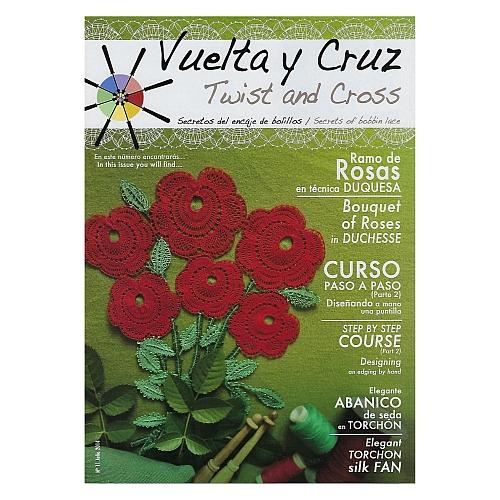 Vuelta Y Cruz - Twist and Cross – Heft Nr. 11, spanische Klöppel-Zeitschrift, in der Klöppelwerkstatt erhältlich, Spitzen-Techniken, klöppeln, Klöppelbriefe mit Abbildungen und technischen Zeichnungen.