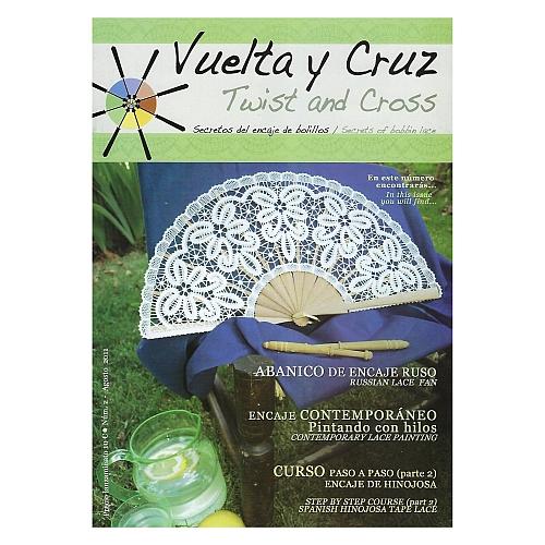 Vuelta Y Cruz - Twist and Cross – Heft Nr. 2, spanische Klöppel-Zeitschrift, in der Klöppelwerkstatt erhältlich, Spitzen-Techniken, klöppeln, Klöppelbriefe mit Abbildungen und technischen Zeichnungen.
