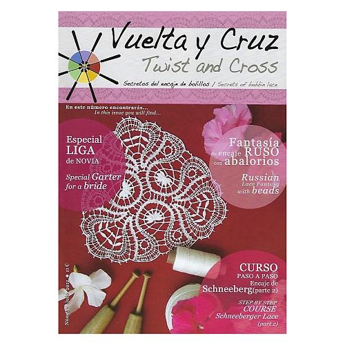 Vuelta Y Cruz - Twist and Cross – Heft Nr. 5, spanische Klöppel-Zeitschrift, in der Klöppelwerkstatt erhältlich, Spitzen-Techniken, klöppeln, Klöppelbriefe mit Abbildungen und technischen Zeichnungen.
