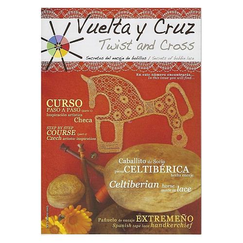 Vuelta Y Cruz - Twist and Cross – Heft Nr. 7, spanische Klöppel-Zeitschrift, in der Klöppelwerkstatt erhältlich, Spitzen-Techniken, klöppeln, Klöppelbriefe mit Abbildungen und technischen Zeichnungen.