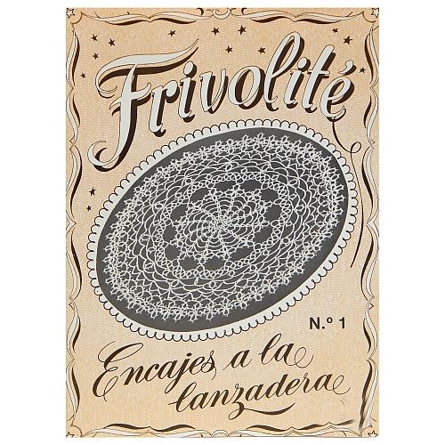 Frivolité No 1 ~ Encajes a la lanzadera, in der Klöppelwerkstatt, Occhi, Tatting, Frivolité