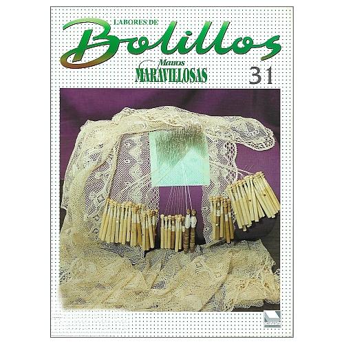 Labores de BOLILLOS 31, eine spanische Zeitschrift, Klöppelbriefe zu unterschiedlichen Themen, wie Torchon, Schals, Fächer, Taschen, Bänderspitze, usw. in der Klöppelwerkstatt erhältlich.