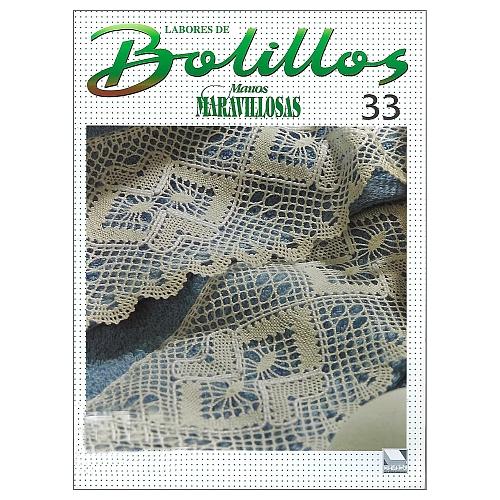 Labores de BOLILLOS 33, eine spanische Zeitschrift, Klöppelbriefe zu unterschiedlichen Themen, wie Torchon, Schals, Fächer, Taschen, Bänderspitze, usw. in der Klöppelwerkstatt erhältlich.